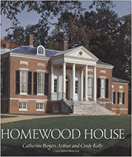 Homewood house catherine rogers arthur cindy kelly 9780801879876 homewood house catherine rogers arthur cindy kelly 9780801879876 amazon books fandeluxe Image collections