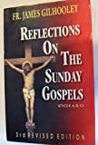 Reflections on the Sunday Gospels, James Gilhooley, 8187269006