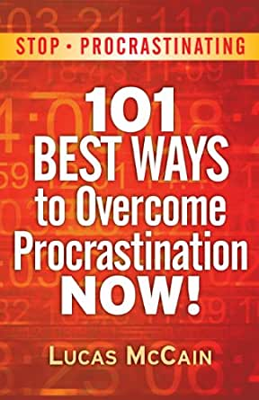 procrastination and the ways of overcoming it 15 ways to overcome procrastination and get stuff done (infographic)  procrastination is fear cloaked in nonchalance related:  i want to receive the entrepreneur newsletter.