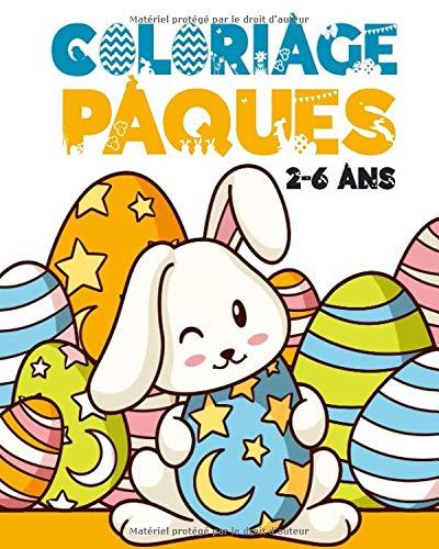 Coloriage De Paques Livre De Coloriage De Paques Pour Les Enfants De 2 A 6 Ans Pour Colorier Sans Deborder Creatifs Ateliers 9798622365935 Books Amazon Ca
