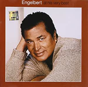 Engelbert Humperdinck At His Very Best Amazon Com Music
