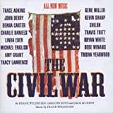 The Civil War: The Nashville Sessions (1998 Studio Cast) Cast Recording Edition by Wildhorn, Frank (1998) Audio CD