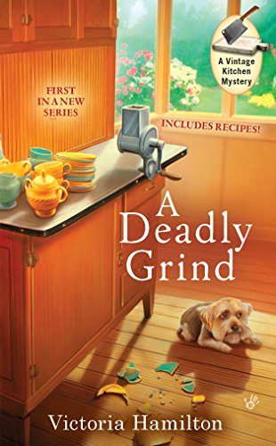 A Deadly Grind (A Vintage Kitchen Mystery)
