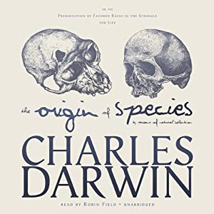 The Origin of Species by Means of Natural Selection Audiobook