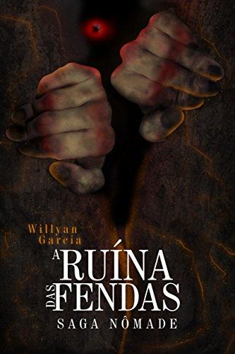 Ruína das Fendas (Saga Nômade Livro 1)