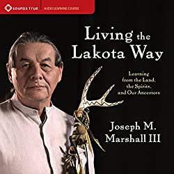 Living the Lakota Way