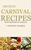 TRINIDAD CARNIVAL RECIPES