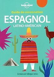 Guide de conversation Espagnol latino américain - 6ed