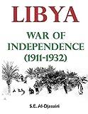 Libya War of Independence (1911-1932)