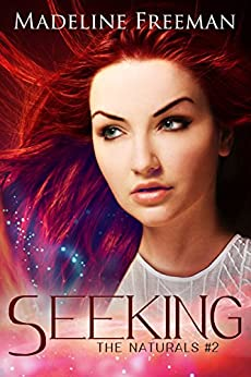 Seeking (The Naturals Book 2) by [Freeman, Madeline]