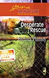 img - for Desperate Rescue (Steeple Hill Love Inspired Suspense #70) book / textbook / text book