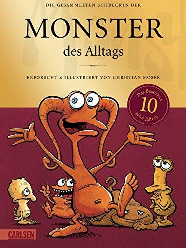 Monster des Alltags: Die gesammelten Schrecken der Monster des Alltags: Sonderausgabe