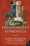 The Philosopher's Apprentice, James Morrow, 0061351458