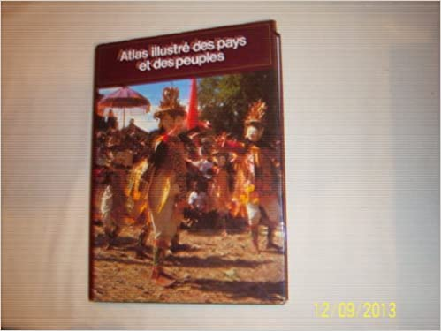 Lire Atlas illustré Des Pays et Des Peuples pdf ebook