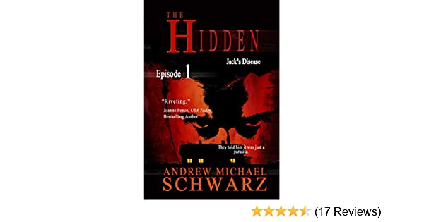 The Hidden Episode 1 Jacks Disease Kindle Edition By Andrew