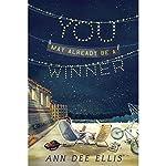 You May Already Be a Winner | Ann Dee Ellis