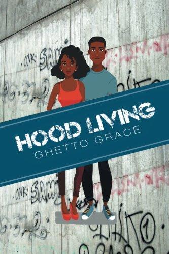 Hood Living: Ghetto Grace