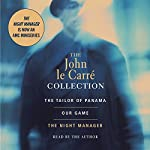John le Carré Value Collection: Tailor of Panama, Our Game, and Night Manager | John le Carré