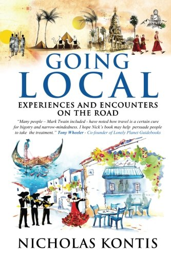 Going Local  Experiences And Encounters On The Road
