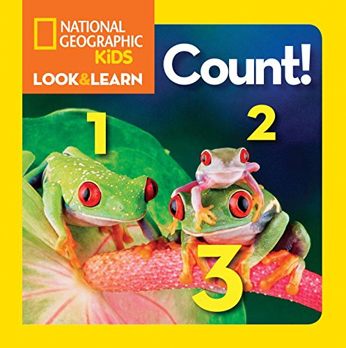 National Geographic Kids Look and Learn: Count! (National Geographic Little Kids Look and Learn)