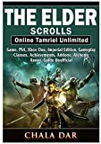 The Elder Scrolls Online Tamriel Unlimited Game, Ps4, Xbox One, Imperial Edition, Gameplay, Classes, Achievements, Addons, Alchemy, Armor, Guide Unofficial