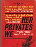 Her Privates We, Frederic Manning, 8087888596