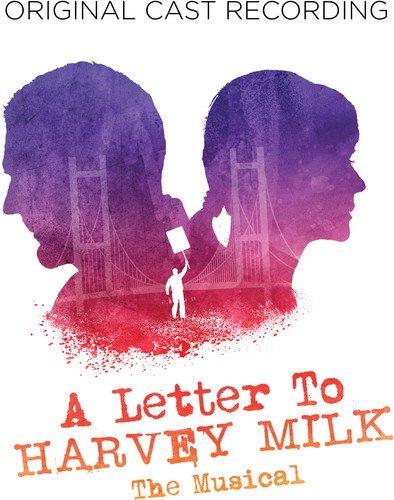 A Letter To Harvey Milk Original Cast Recording (Amazon Exclusive)