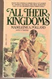 All Their Kingdoms, Madeline A. Pollard, 0440100917
