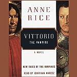 Vittorio the Vampire   Anne Rice