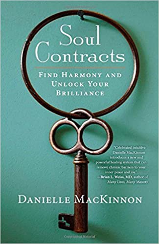 Book Soul Contracts: Find Harmony and Unlock Your Brilliance by Danielle MacKinnon (2014-06-24)