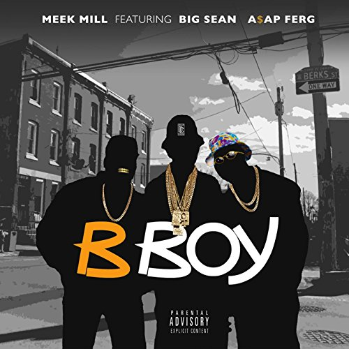 B Boy (feat. A$AP Ferg & Big S...