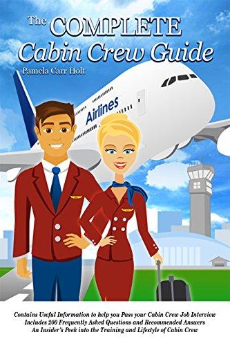 Amazon com: The Complete Cabin Crew Guide eBook: Pamela Carr Holt