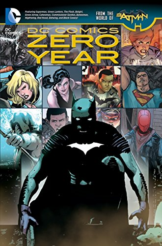 DC Comics: Zero Year (The New 52) (Dc Comics: the New 52!)