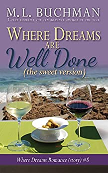 Where Dreams Are Well Done (sweet): a Pike Place Market Seattle romance (Where Dreams - sweet Book 8) by [Buchman, M. L.]