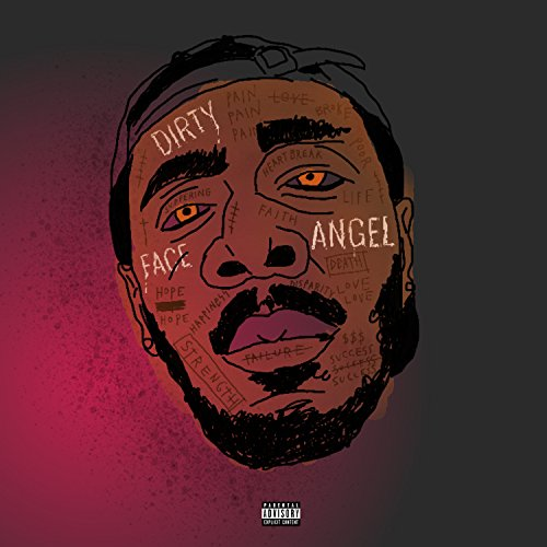 Dirty Face Angel [Explicit] ()