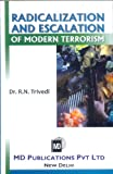 Radicalization and Escalation of Modern Terrorism, Trivedi, 8175332085
