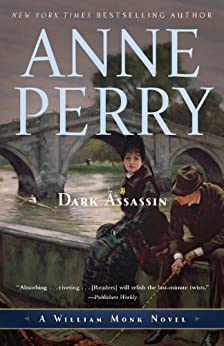 Dark Assassin: A William Monk Novel by [Perry, Anne]