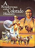 A rendezvous with Colorado history