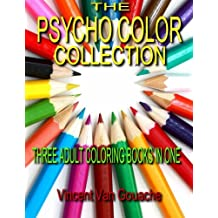 Psycho Color Collection: 3 Adult Coloring Books in One