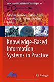 Knowledge-Based Information Systems in Practice, , 3319135449