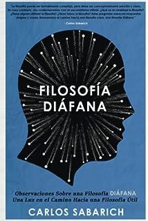 Observaciones Sobre una Filosofia Diafana: Filosofía, Filosofía Contemporánea, Libros de Filosofía en Español