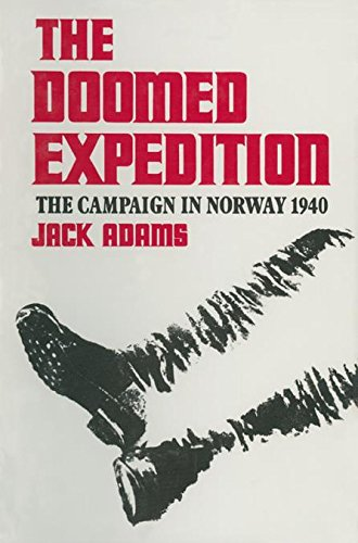 'NEW' The Doomed Expedition: The Campaign In Norway, 1940. second nearly Aguas anyone allows reviews Ultimas