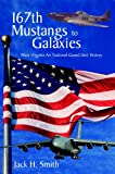 167th Mustangs to Galaxies: West Virgina Air National Guard Unit History