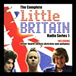 Little Britain: The Complete Radio Series 1 | Matt Lucas,David Walliams
