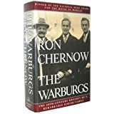 The Warburgs: The Twentieth-Century Odyssey of a Remarkable Jewish Family by Ron Chernow (1993-09-21)