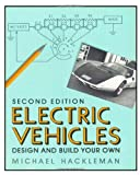 img - for Electric Vehicles: Design and Build Your Own by Hackleman, Michael (2010) Paperback book / textbook / text book