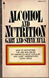 Alcohol and Nutrition, Gary Null and Steve Null, 0515036218
