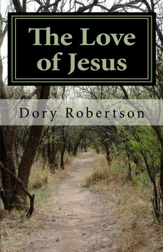 Download The Love of Jesus: Journey into Reality pdf