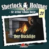 Der Bucklige (Sherlock Holmes 21) | Sir Arthur Conan Doyle