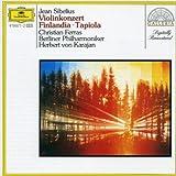 Sibelius : Concerto pour violon - Finlandia - Tapiola